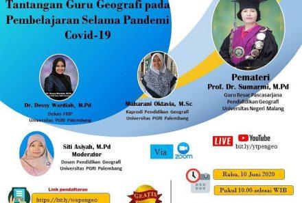 KULIAH UMUM Tantangan Guru Geografi Pada Pembelajaran Selama Pandemi Covid-19